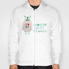 A monster stole my hoodie. Hoody
