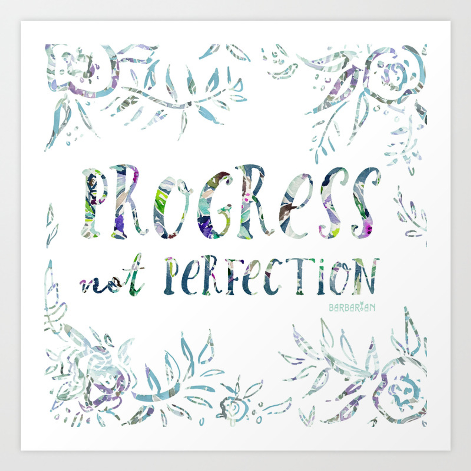 PROGRESS NOT PERFECTION Inspirational Quote Art Print