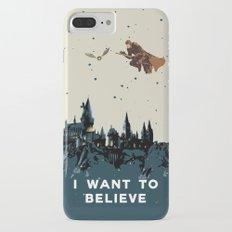 I Want To Believe - Hogwarts Slim Case iPhone 7 Plus