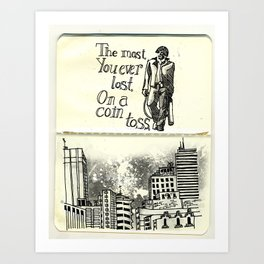 The Most You Ever Lost Art Print