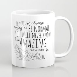 Inspirational Art Print // Maya Angelou Quote // How Amazing You Can Be Typographic Print // Modern Coffee Mug
