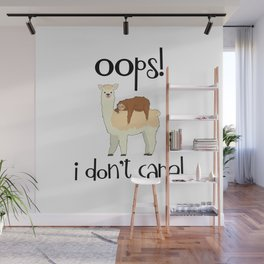 I Don't Care Sloth Llama Lover Sarcasm Sarcastic Misanthrope Wall Mural