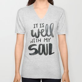 It Is Well With My Soul Unisex V-Neck