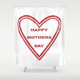 Mothers Day Heart Shower Curtain