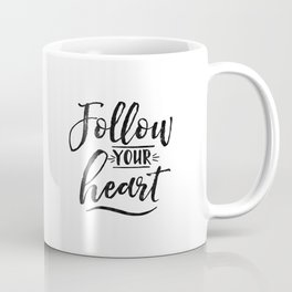 motivational poster,inspirational quote,follow your dreams,nursery decor,never give up quote Coffee Mug