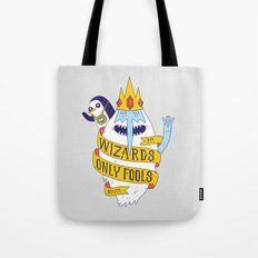 Wizards Only Fools Tote Bag