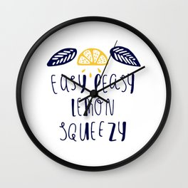 Easy Peasy Lemon Squeezy! Wall Clock