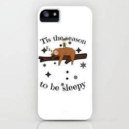 Sloth Late Sleepers Christmas Sleep Sleepy Lazy iPhone Case