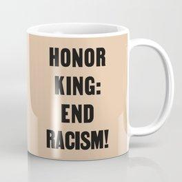 Honor King Coffee Mug