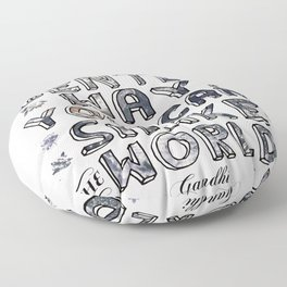 You Can Shake the World II Floor Pillow
