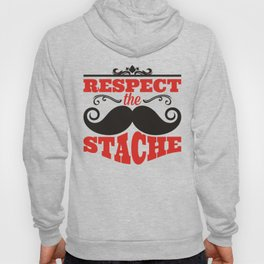 Respect the stache Hoody