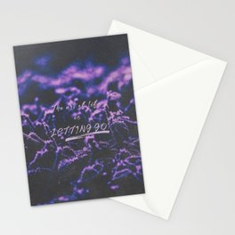 The art of life is letting go. Stationery Cards