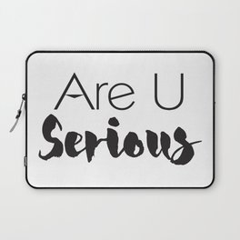 Are U Serious,Are U Serious Shirts,Christmas Vacation,Funny Shirts,Women's Graphic Tees,Shirts for W Laptop Sleeve