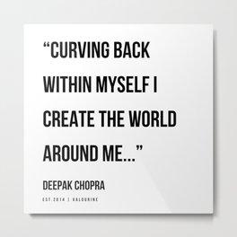 44   | Deepak Chopra Quotes | 191006 Metal Print