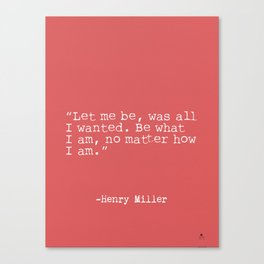 Henry Miller quote Canvas Print