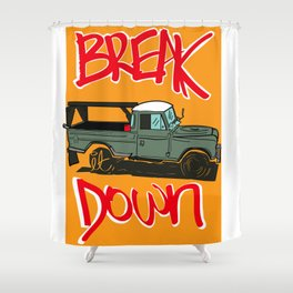 BREAK IT DOWN Shower Curtain