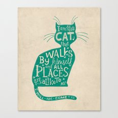 'The Cat That Walked by Himself' Canvas Print