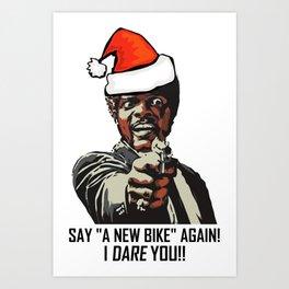 Say A New Bike Again Art Print