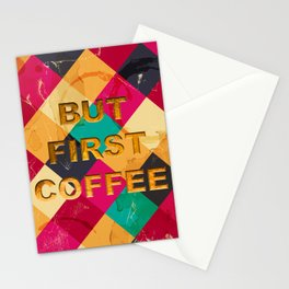 But first Coffee – Notebooks & more Stationery Cards