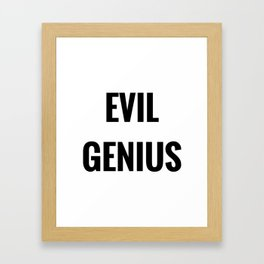 Evil Genius Framed Art Print