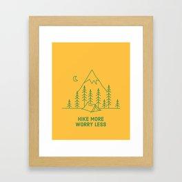 HIKE MORE Framed Art Print