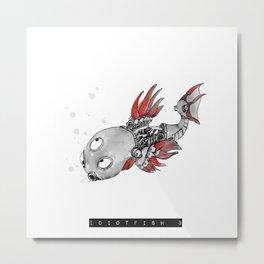 idiotfish 3 Metal Print