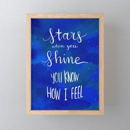 stars when you shine you know how i feel Framed Mini Art Print