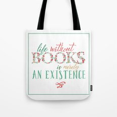 Life Without Books... Tote Bag