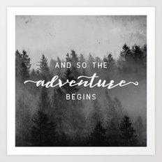 And So The Adventure Begins III Art Print