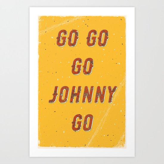 Go go - go Johnny go – A Hell Songbook Edition Art Print