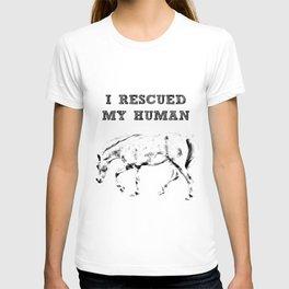 I Rescued My Human T-shirt