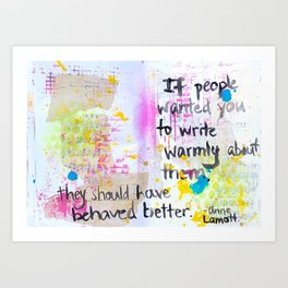 Behave Better Art Print