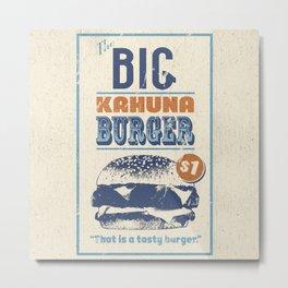 Big Kahuna Burger Metal Print