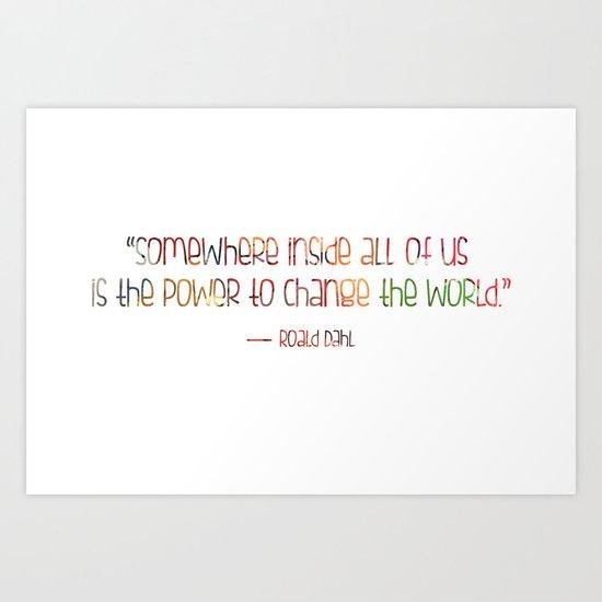 Change - Roald Dahl Art Print