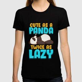 Cute As a Panda & Twice As Lazy Sleeping Panda T-shirt