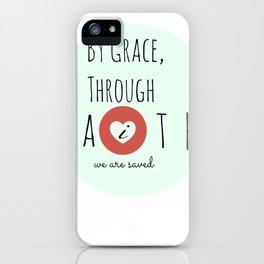 By Grace Through Faith iPhone Case