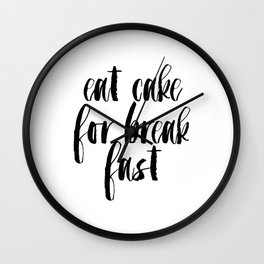 Funny Print,Kitchen Decor,KATE SPADE INSPIRED,Eat Cake For Breakfast,0Kitchen Sign,Pastry Shop Decor Wall Clock