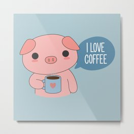 Kawaii Cute Coffee Pig Metal Print
