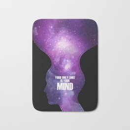 Your only limit is your mind Bath Mat