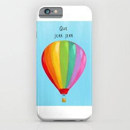 Que Sera Sera iPhone Case