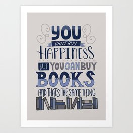 Happiness and Books Art Print
