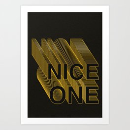 'Nice One' - Layered type Art Print