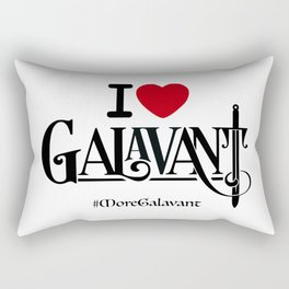 #MoreGalavant I❤️Galavant Rectangular Pillow
