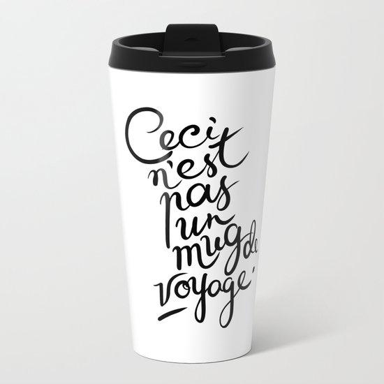 This is not art. Metal Travel Mug