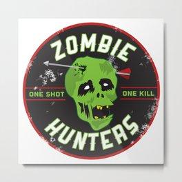 Zombie Hunters Metal Print