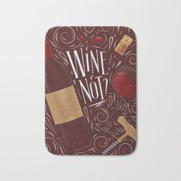 Wine not red Bath Mat