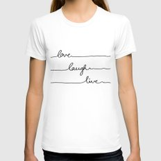 Love Laugh Live MEDIUM Womens Fitted Tee White
