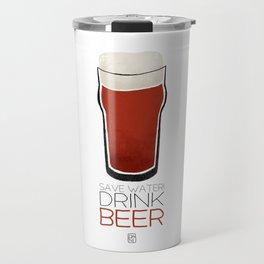 Save Water - Drink Beer Travel Mug