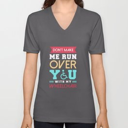 Wheelchair Design for a disability people Unisex V-Neck