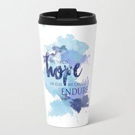 ACOTAR -- Hope & Endure Travel Mug